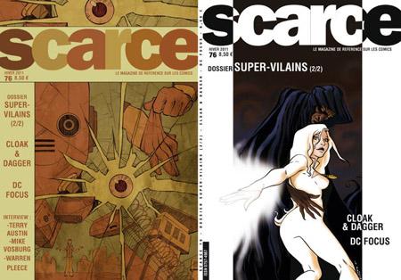 Le numéro 76 consacré à Cloak & Dagger et à la défunte ligne DC Focus: Scarce ne cherche pas à coller à l'actu comics…