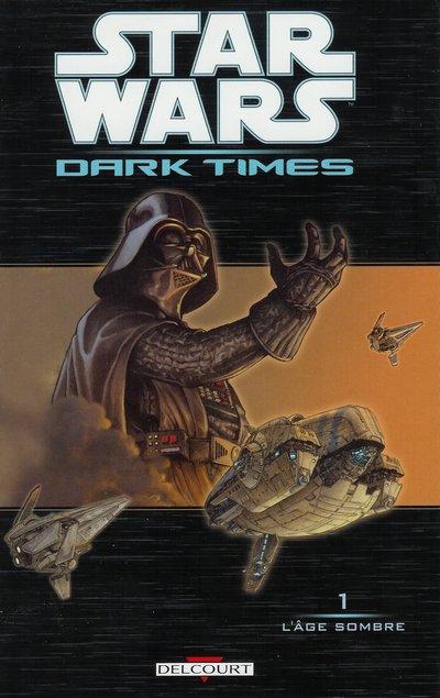 Dark Times. Une des meilleures séries Star Wars au pays des comics.