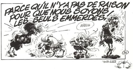 Franquin n'est pas le seul scénariste des Idées noires, comme on peut le voir dans ce strip signé Luce