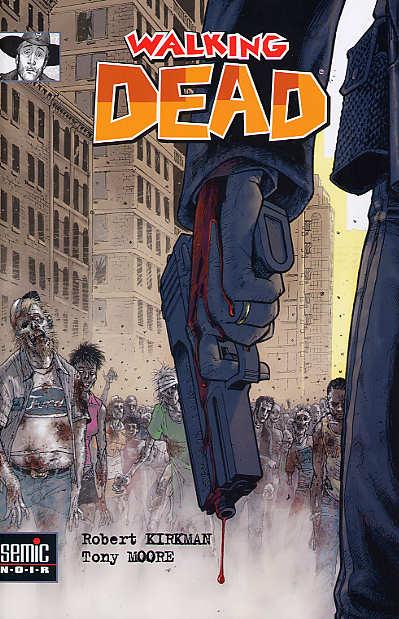 Le saviez vous ? Walking Dead est dabord paru chez Semic !
