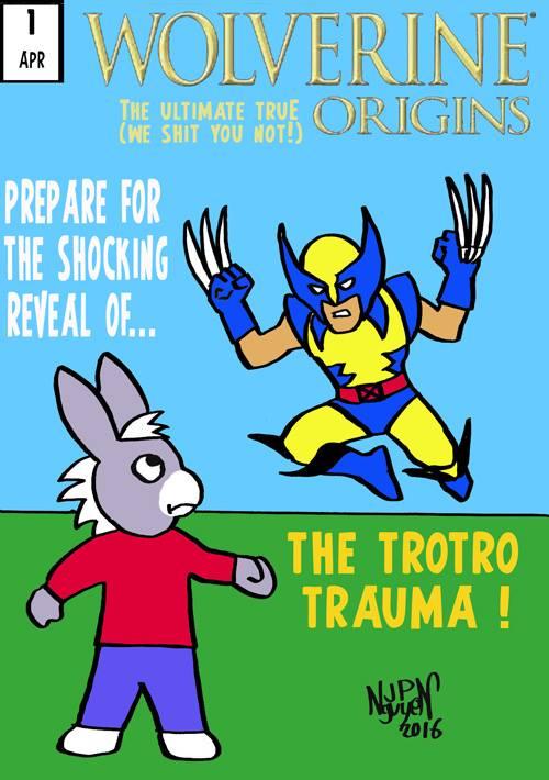 Weapon X - le cauchemar de Trotro !