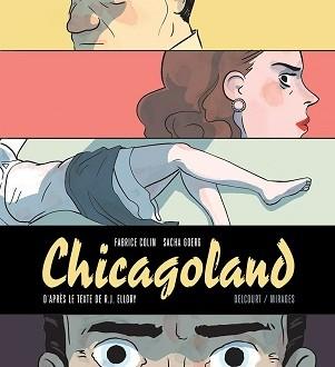 Une trilogie chicagoane : une adaptation remarquable chroniquée ICI