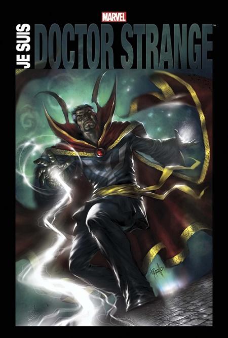 Stephen Strange : Un super-héros pas comme les autres