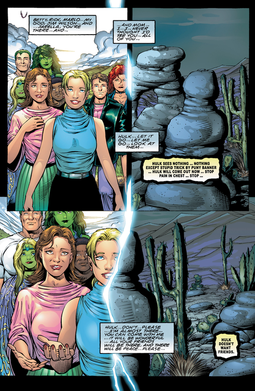 Laisse-nous mourir, Hulk, pitié ! On peut rejoindre nos amis. Cesse de combattre !