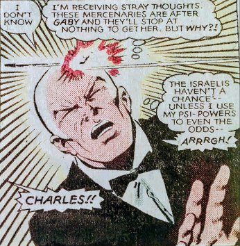 Charles : Son point faible, c'est son point fort (la tête)… © Marvel Comics