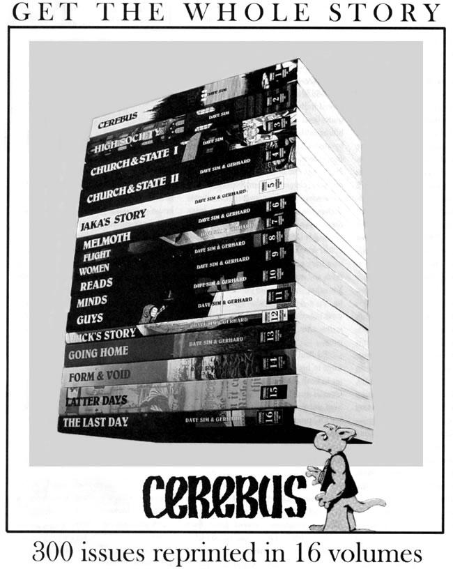 Un mètre de BD en 16 volumes! (Image tirée d'une publicité du Comics Journal #263, octobre 2004)  Copyright Dave Sim]